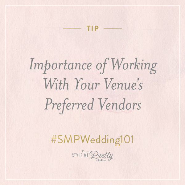 #SMPWedding101 – Importance of Working With Your Venue's Preferred Vendors
