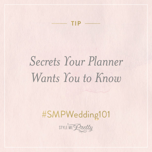 #SMPWedding101 ? Secrets Your Planner Wants You to Know
