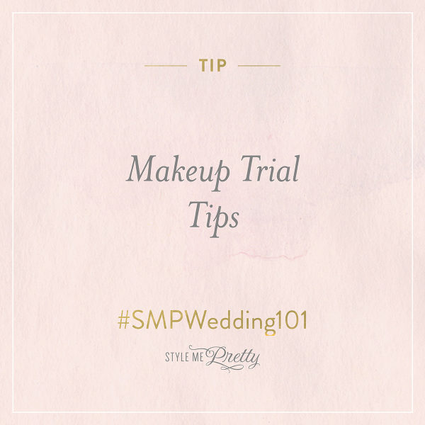 #SMPWedding101 ? Makeup Trial Tips